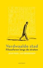 Jean Paul Van Bendegem - Verdwaalde Stad